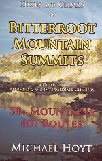 Hikes and Climbs to Bitterroot Mountain Summits